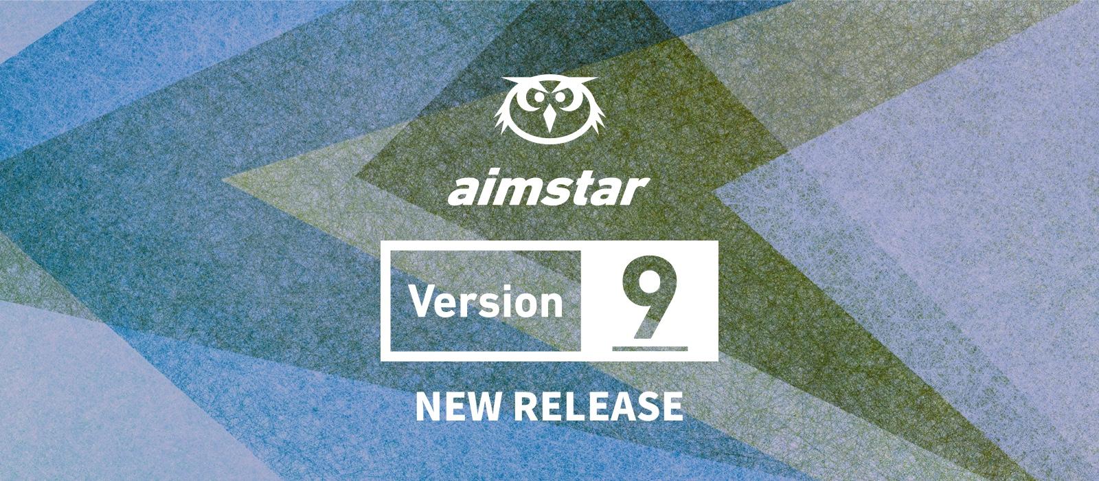 Aimstar Ver.9をリリースしました